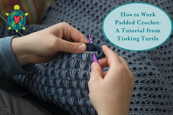 Padded Crochet Tutorial